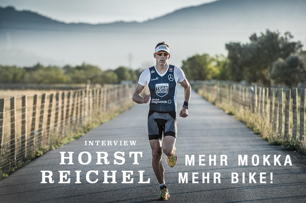 INTERVIEW HORST REICHEL Mehr Mokka, mehr Bike! / Der Profi-Triathlet im Interview mit Stefan Drexl zum erfolgreichen Saisonauftakt