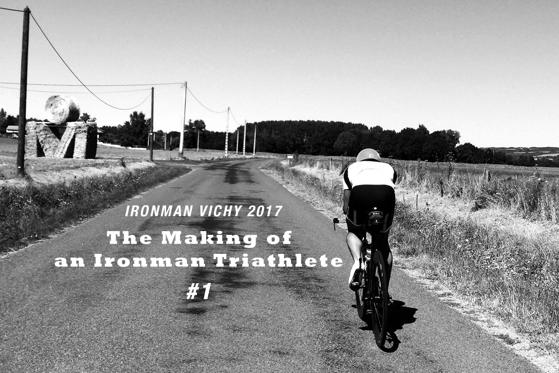IRONMAN VICHY 2017 The Making of an Ironman Triathlete / Mit der richtigen Trainingsplanung bleibt das Ziel stets fokussiert und Erfolg kein Zufall © Simon Drexl