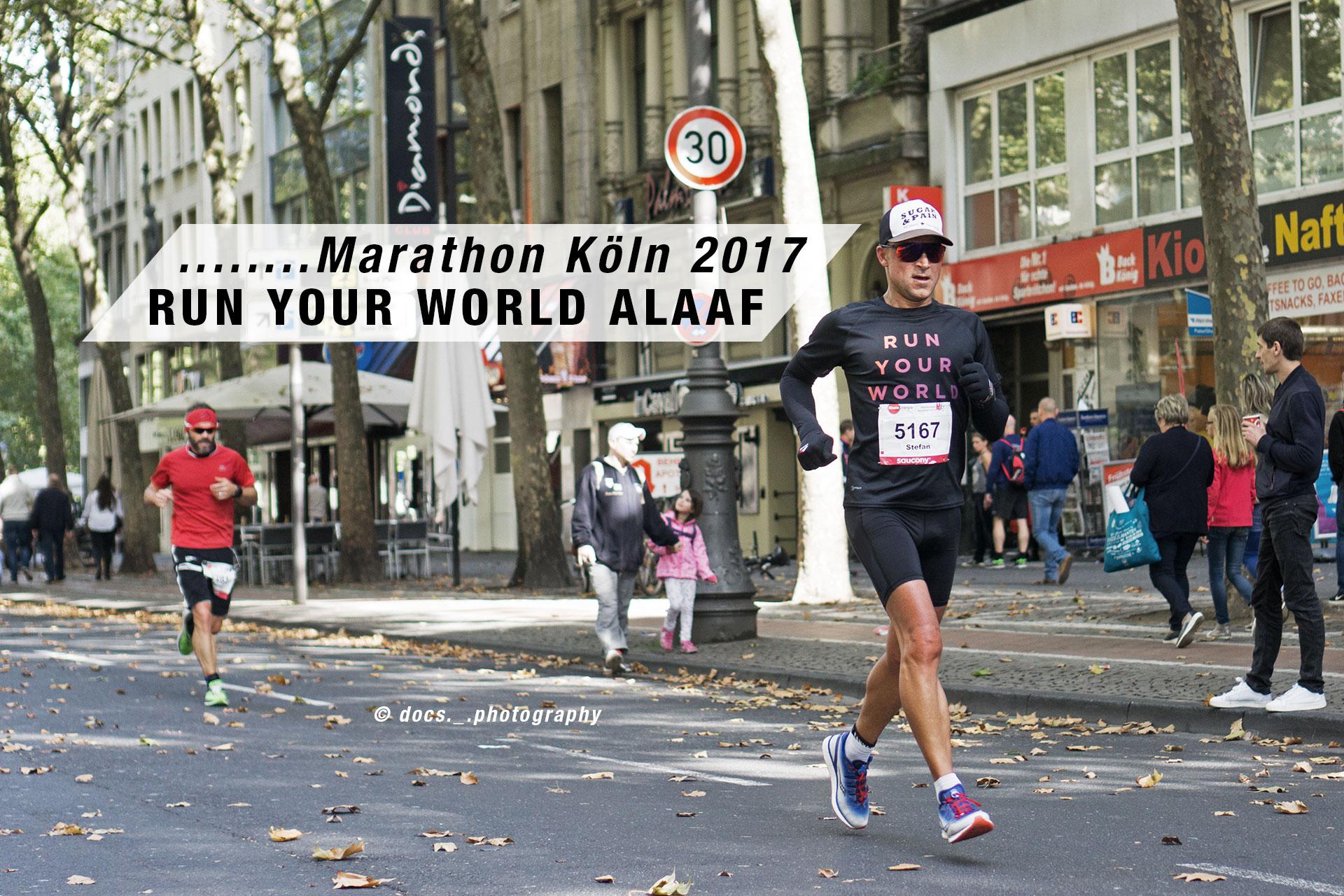 MARATHON KÖLN 2017 Run Your World alaaf / Nach 40 Kilometern waren die Waden wie Beton, die Schritte wurden kürzer und der Lauf auf Messers Schneide © docs._.photography