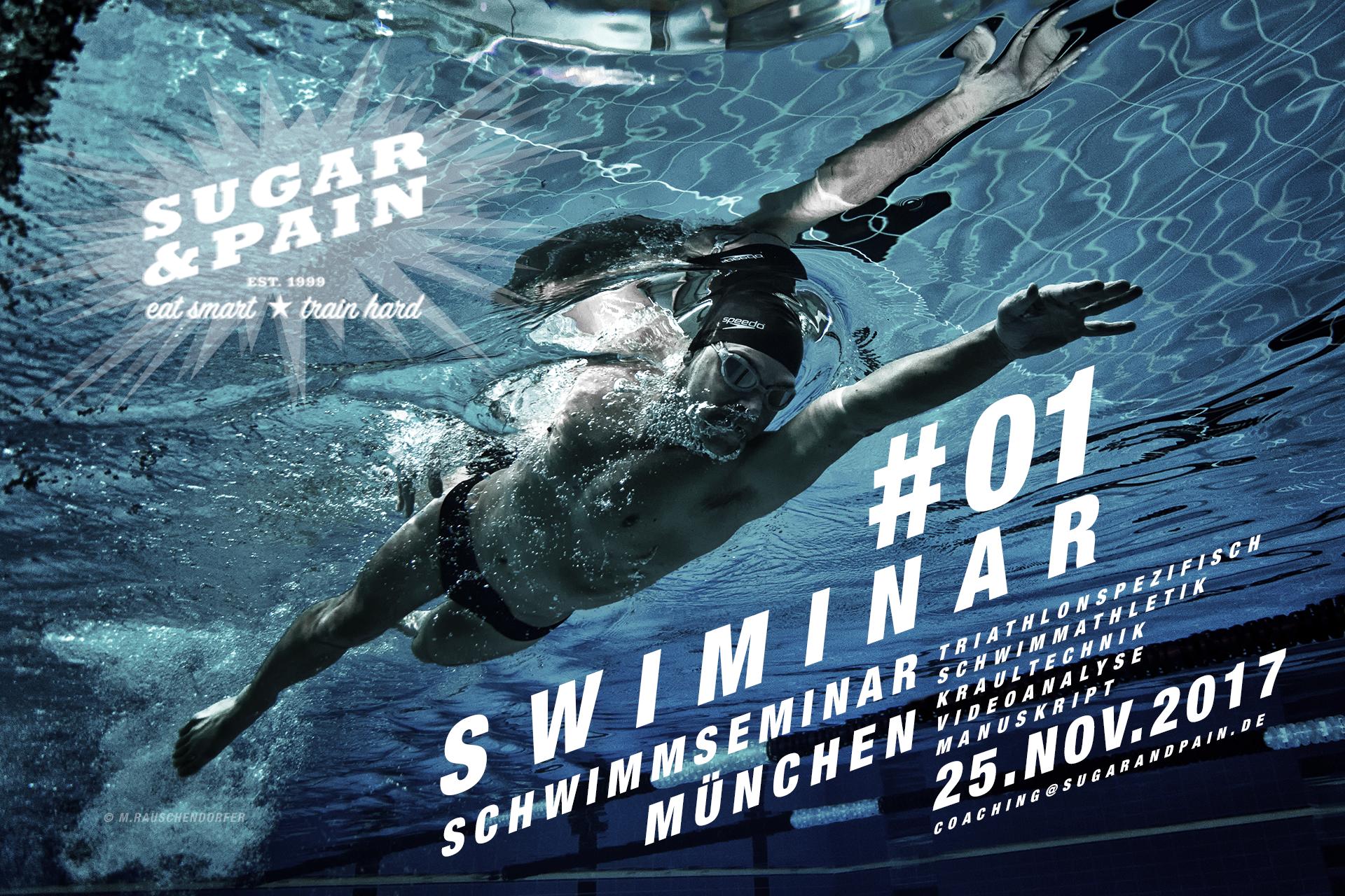 SUGAR & PAIN SWIMINAR #01 in München mit dem Sportwissenschaftler und Triathlon Coach Stefan Drexl