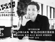 """INTERVIEW FLORIAN WILDGRUBER Es läuft etwas schief ... 2/3 / """"Um unser ganzes Potenzial entwickeln zu können, müssen wir unsere Stärken kennen"""", erzählt Florian Wildgruber in unserem Interview, © florianwildgruber.com"""