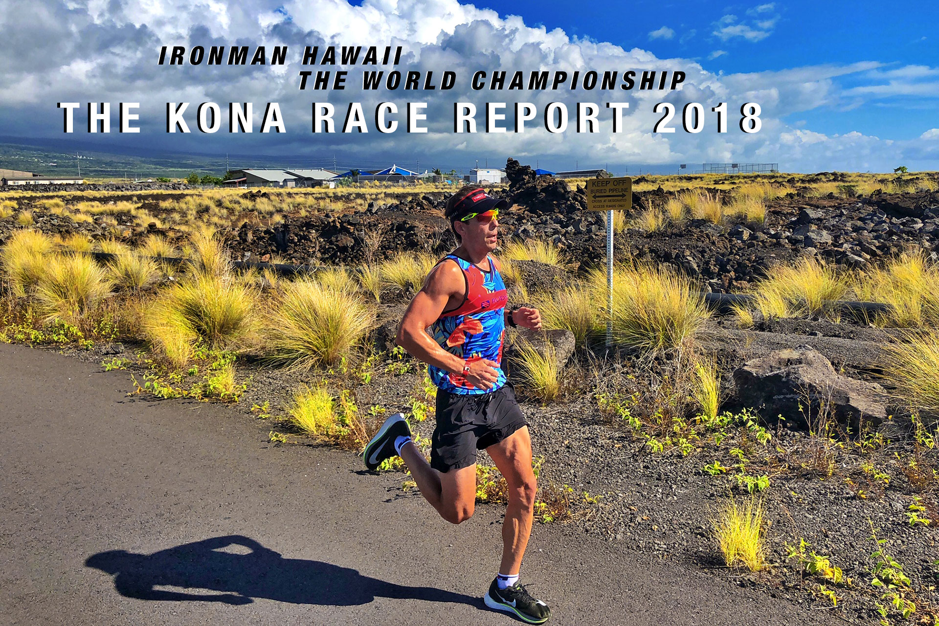 IRONMAN HAWAII 2018 The Kona Race Report 2018 by Klodian Mitri / Running the Energy Lab © Klodian Mitri