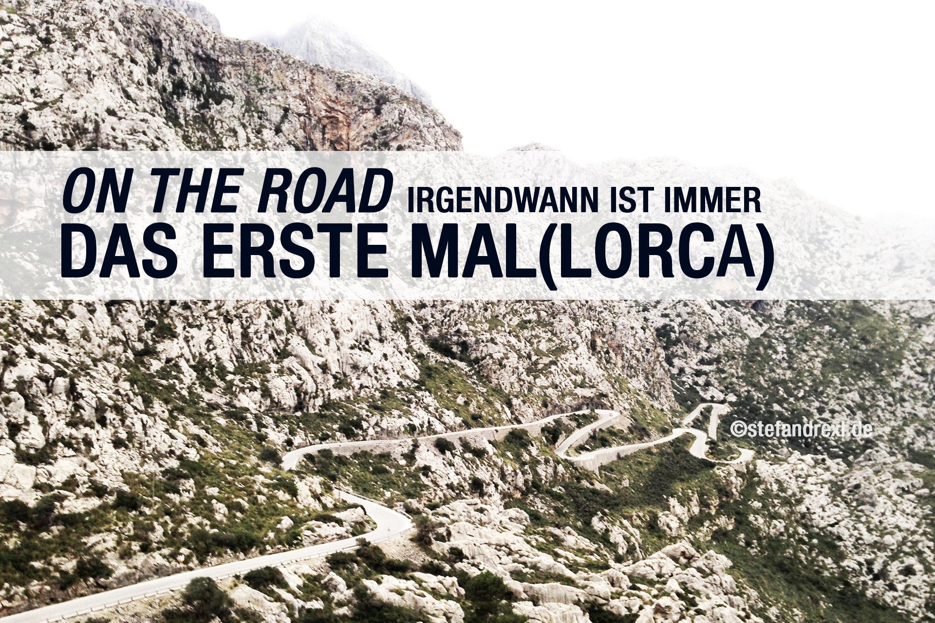 ON THE ROAD: Irgendwann ist immer das erste Mal(lorca) - Puig Major nach Sa Calobra ©stefandrexl.de