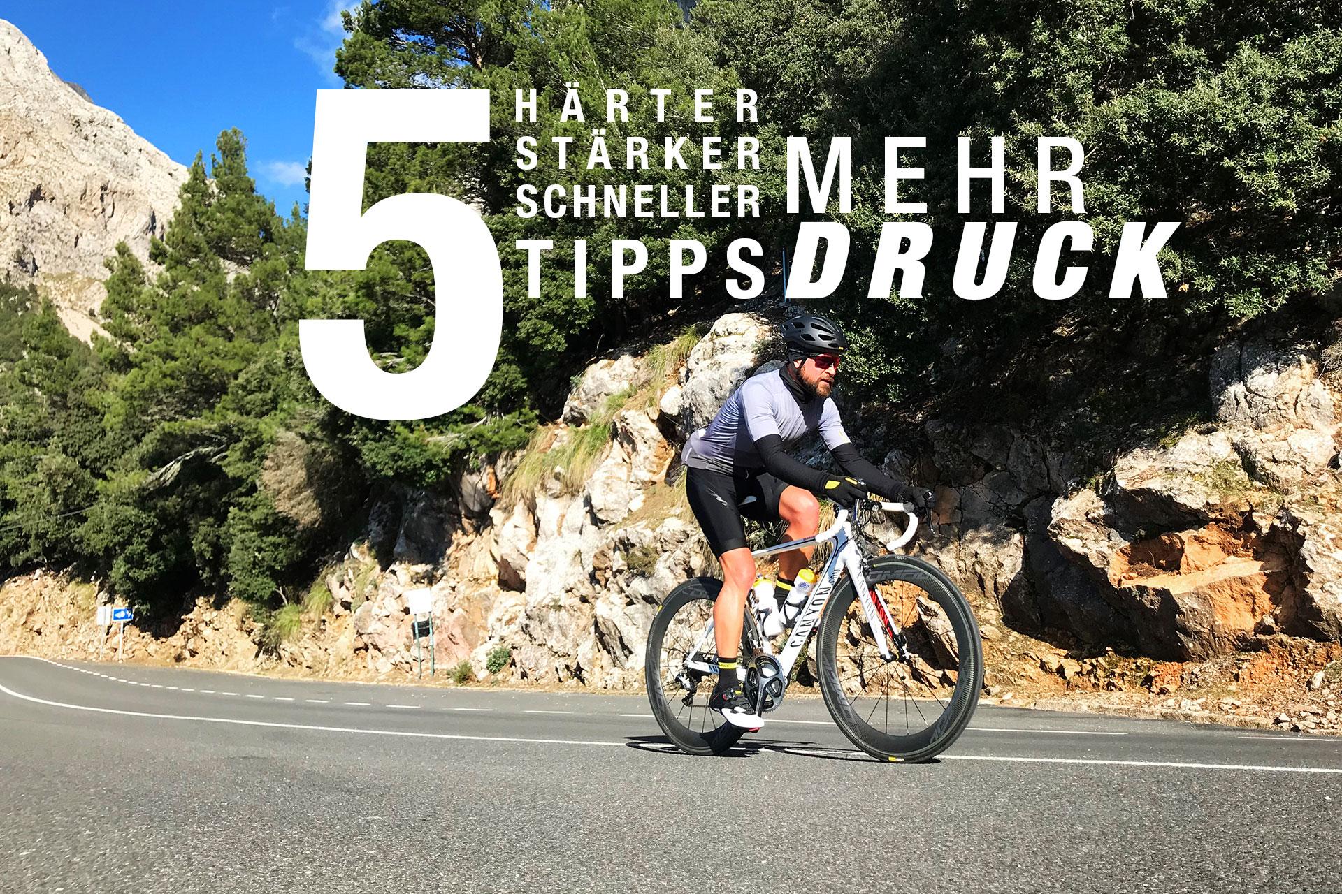 Härter, stärker, schneller: Mehr Druck auf dem Rad mit unseren 5 Tipps / Für die Auffahrt zum Puig von Port Soler, Mallorca braucht's knapp 60 Minuten Kraftausdauer