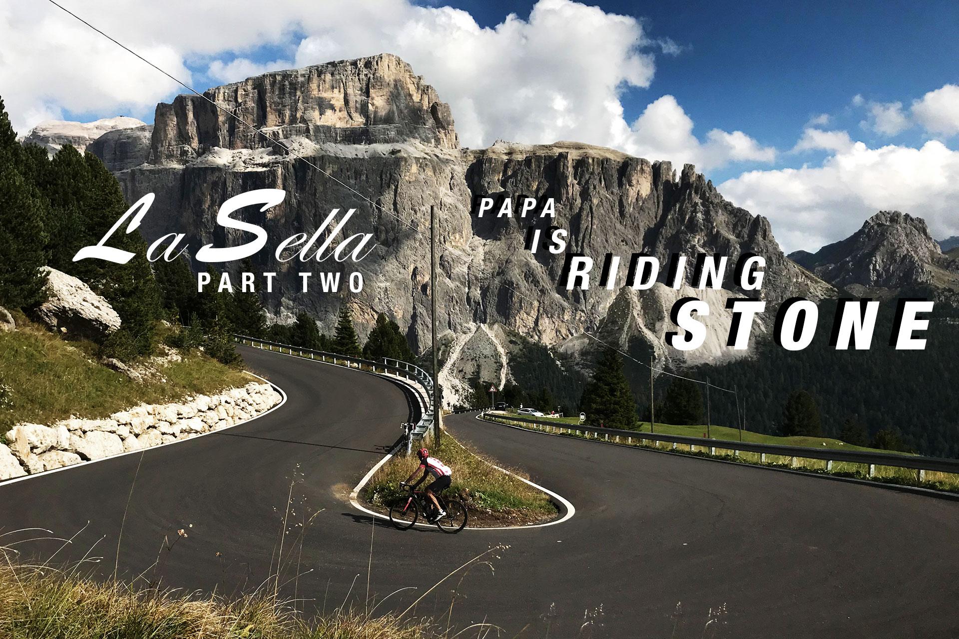 PAPA IS A RIDING STONE Mit dem Rennrad über Stelvio, Sella und Valparola PART II / TITEL: Kehre 5 vor dem Passo Sella © stefandrexl.com
