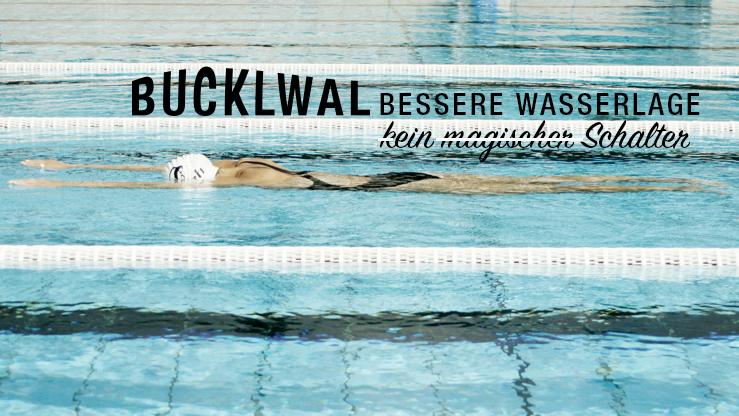BUCKELWAL Bessere Wasserlage - kein magischer Schalter / Titel © stefandrexl.com