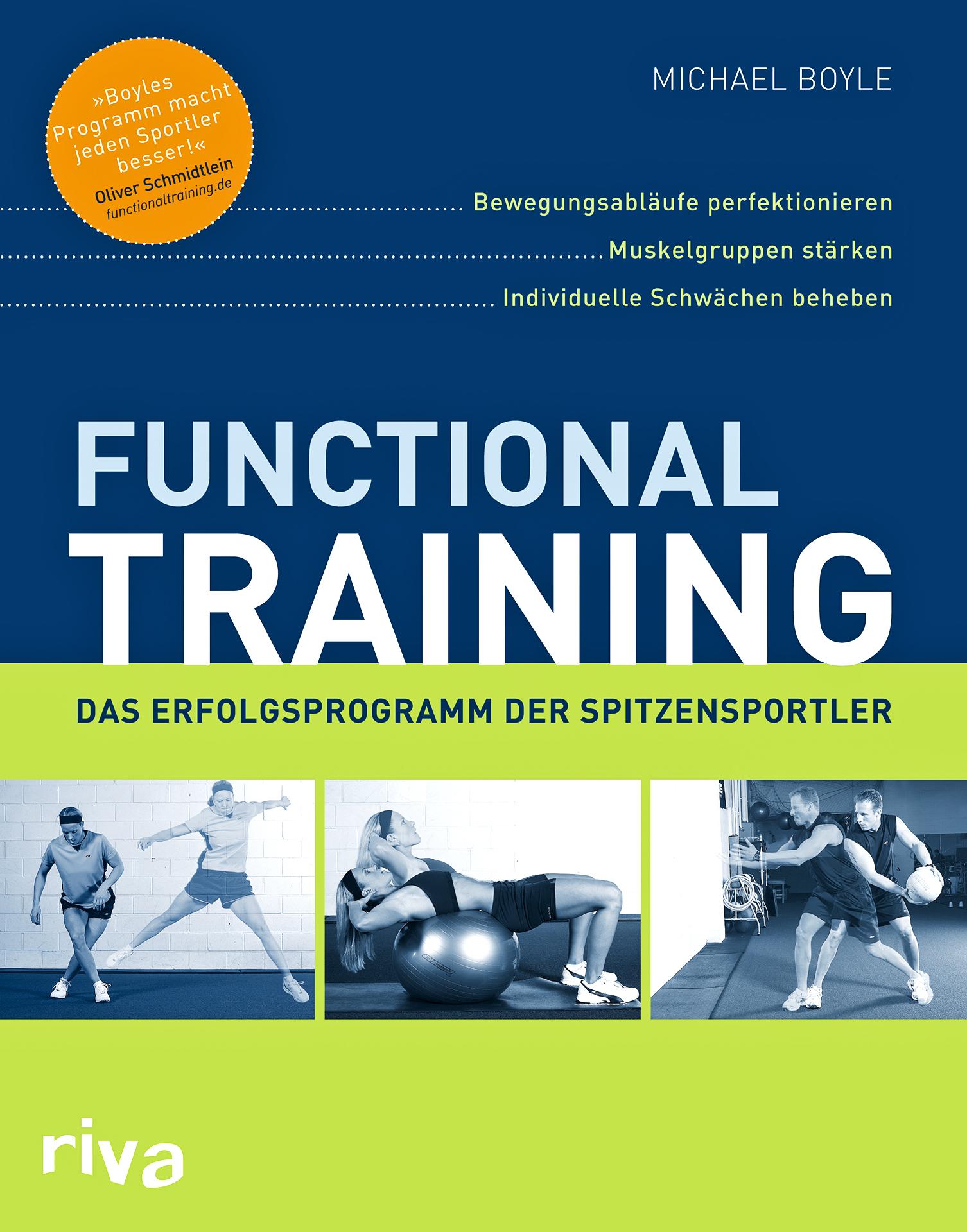 Buchcover: Michael Boyle, Functional Training – Bewegungsabläufe perfektionieren, Muskelgruppen stärken, individuelle Schwächen beheben